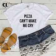 T-Shirt Pizza Can't Make Me Cry men women round neck tee. Printed and delivered from USA or UK