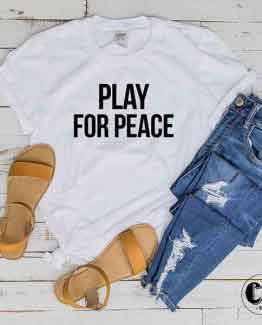 T-Shirt Play For Peace by Clotee.com Tumblr Aesthetic Clothing
