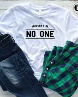 T-Shirt Property Of No One by Clotee.com Tumblr Aesthetic Clothing