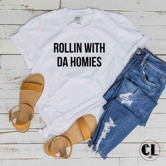 T-Shirt Rollin With Da Homies by Clotee.com Tumblr Aesthetic Clothing