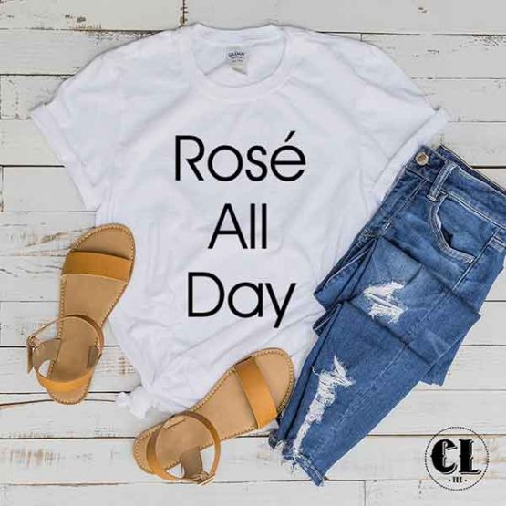 T-Shirt Rose All Day by Clotee.com Tumblr Aesthetic Clothing
