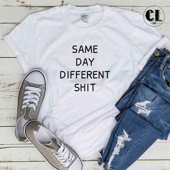 T-Shirt Same Day Different Shirt