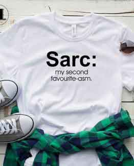 T-Shirt Sarc My Second Favourite-asm