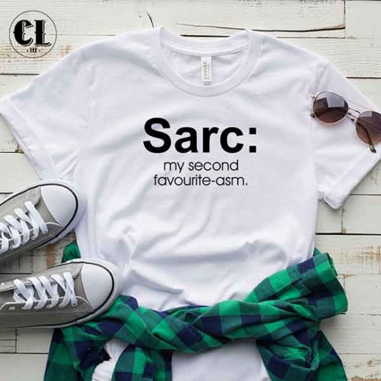 T-Shirt Sarc My Second Favourite-asm by Clotee.com Tumblr Aesthetic Clothing