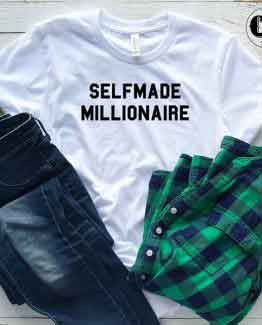 T-Shirt Selfmade Millionaire by Clotee.com Tumblr Aesthetic Clothing