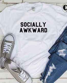 T-Shirt Socially Awkward by Clotee.com Tumblr Aesthetic Clothing