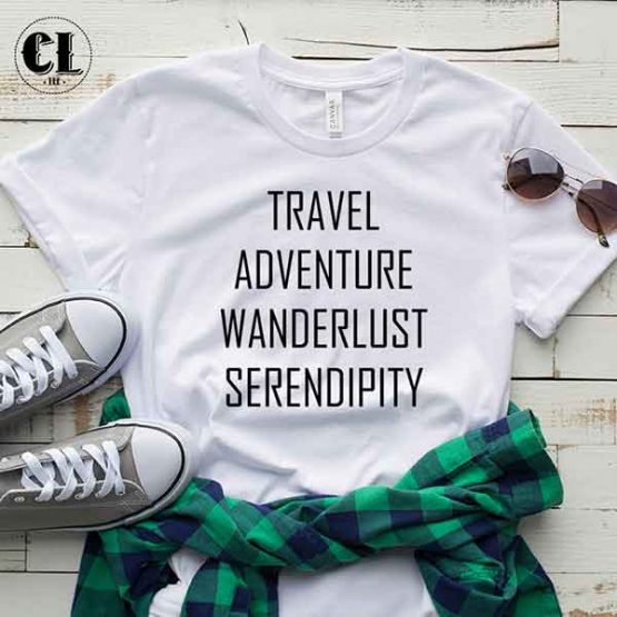 T-Shirt Travel Adventure Wanderlust Serendipity