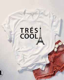 T-Shirt Tres Cool Paris by Clotee.com Tumblr Aesthetic Clothing