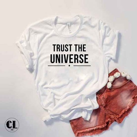 T-Shirt Trust The Universe by Clotee.com Tumblr Aesthetic Clothing