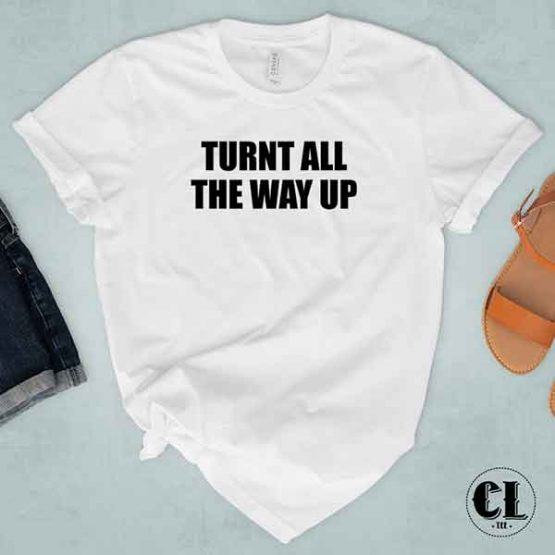 T-Shirt Turn All The Way Up by Clotee.com Tumblr Aesthetic Clothing