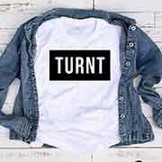 T-Shirt Turnt men women round neck tee. Printed and delivered from USA or UK