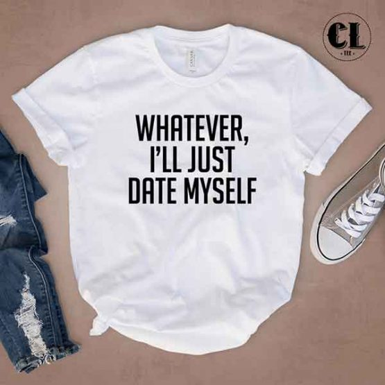 T-Shirt Whatever by Clotee.com Tumblr Aesthetic Clothing