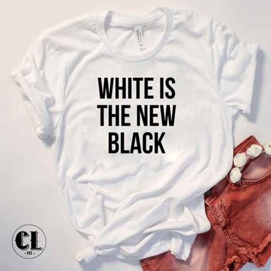 T-Shirt White Is The New Black by Clotee.com Tumblr Aesthetic Clothing