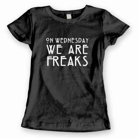 T-Shirt On Wednesday We Are Freaks