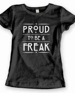 T-Shirt Proud To Be A Freak