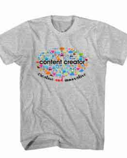T-Shirt Content Creator Creative and Innovative, Youtuber T-Shirt men women youtuber influencer tee. Printed and delivered from USA or UK.