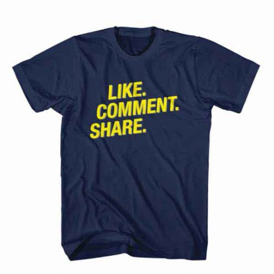 T-Shirt Like Comment Share, Youtuber T-Shirt men women youtuber influencer tee. Printed and delivered from USA or UK.