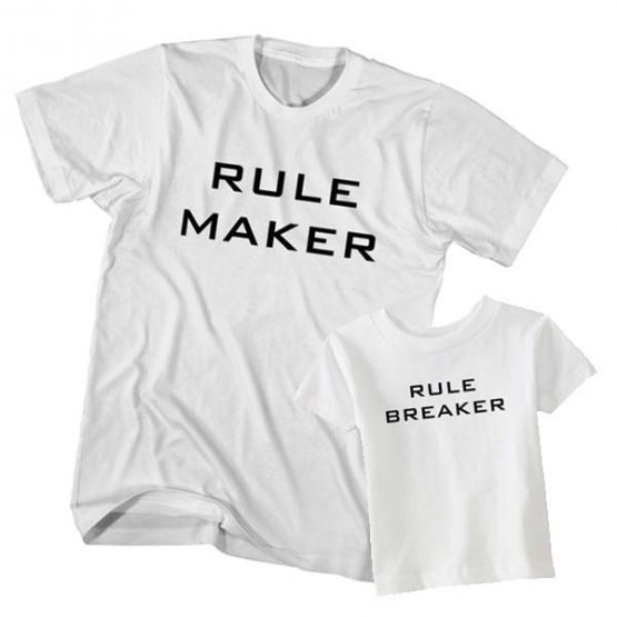 Rule Maker Rule Breaker t-shirt