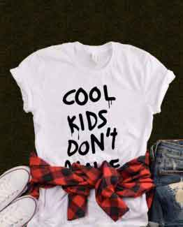 T-Shirt Cool Kids Don't Dance men women round neck tee. Printed and delivered from USA or UK.