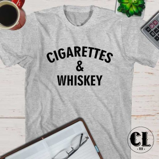 T-Shirt Cigarettes And Whiskey men women round neck tee. Printed and delivered from USA or UK.