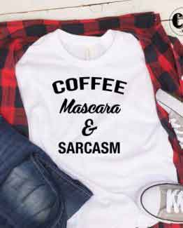 T-Shirt Coffee Mascara Sarcasm men women round neck tee. Printed and delivered from USA or UK.