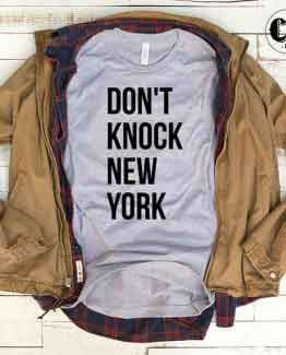 T-Shirt Don't Knock New York