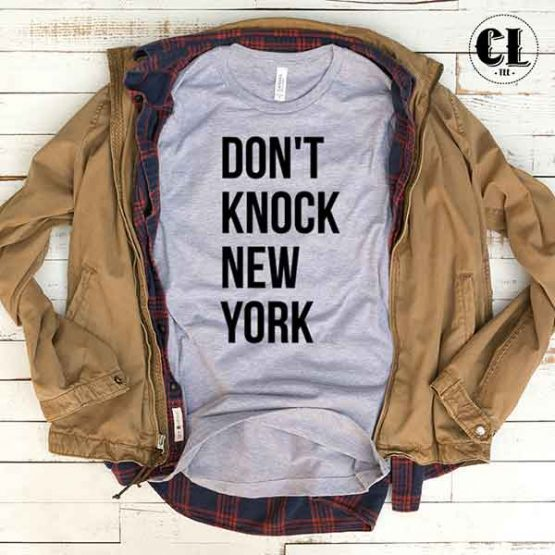 T-Shirt Don't Knock New York men women round neck tee. Printed and delivered from USA or UK.