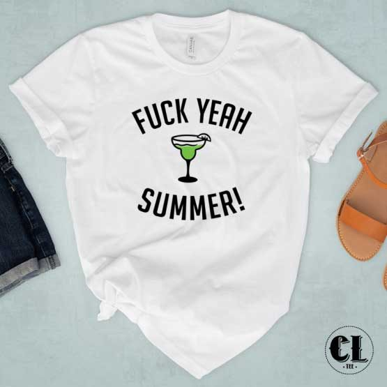 T-Shirt Fuck Yeah Summer men women round neck tee. Printed and delivered from USA or UK.
