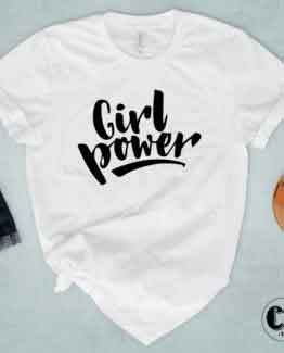 T-Shirt Girl Power men women round neck tee. Printed and delivered from USA or UK.
