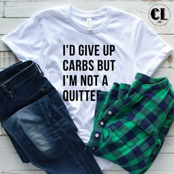 T-Shirt I'd Give Up Carbs men women round neck tee. Printed and delivered from USA or UK.