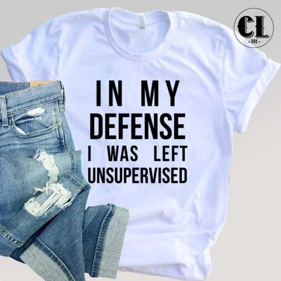 T-Shirt In My Defense