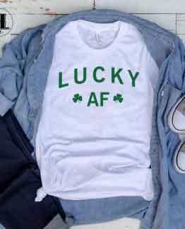 T-Shirt Lucky AF men women round neck tee. Printed and delivered from USA or UK.