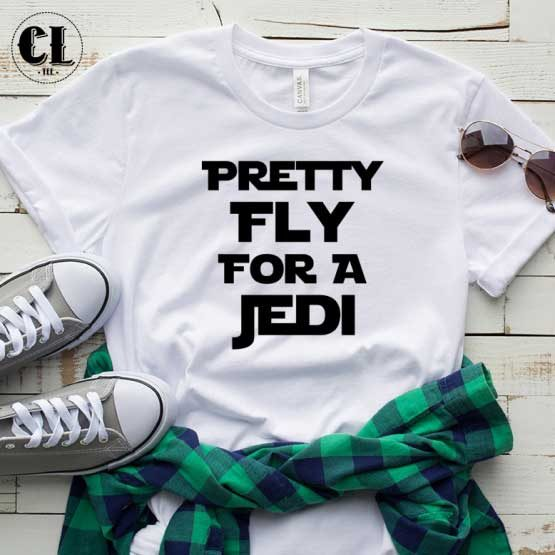 T-Shirt Preety Fly For A Jedi men women round neck tee. Printed and delivered from USA or UK.