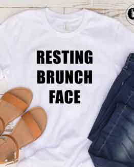 T-Shirt Resting Brunch Face men women round neck tee. Printed and delivered from USA or UK.