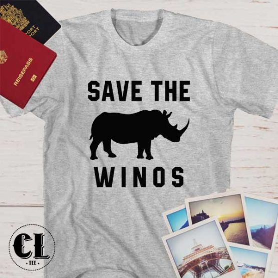 T-Shirt Save The Winos men women round neck tee. Printed and delivered from USA or UK.