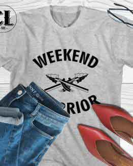 T-Shirt Weekend Warrior men women round neck tee. Printed and delivered from USA or UK.