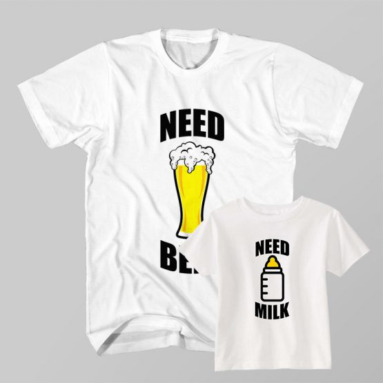 Father and Son Clothing T-Shirt Need Beer Need Milk by Clotee.com Father and Son Matching Tee Shirt Set
