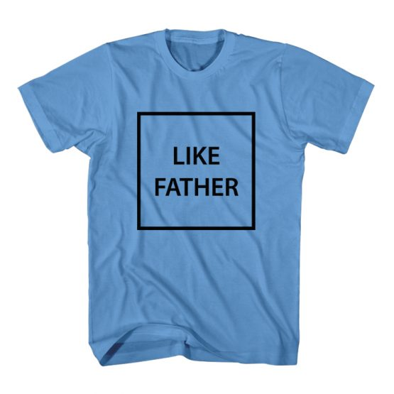 Dad and Son Matching T-Shirt Like Father Like Son by Clotee.com Father and Son Matching Tee Shirt Set