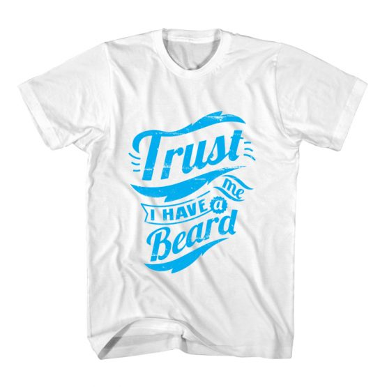 T-Shirt I Have Beard Typography