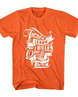 T-Shirt Learn Rules & Break Them Typography by Clotee.com Typography, Lettering, Calligraphy Men Women Crew Neck Tee