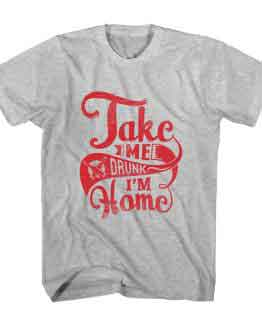 T-Shirt Take Me Home Typography by Clotee.com Typography, Lettering, Calligraphy Men Women Crew Neck Tee