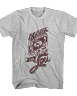 T-Shirt Make Money Typography by Clotee.com Typography, Lettering, Calligraphy Men Women Crew Neck Tee