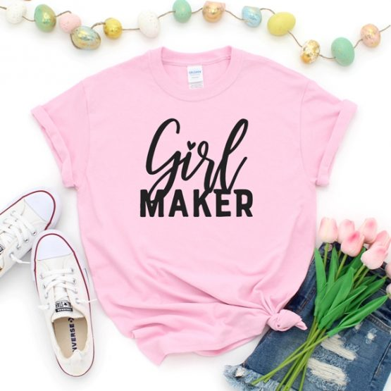 T-Shirt Girl Maker Mom Life by Clotee.com New Mom, Boy Mom, Cool Mom