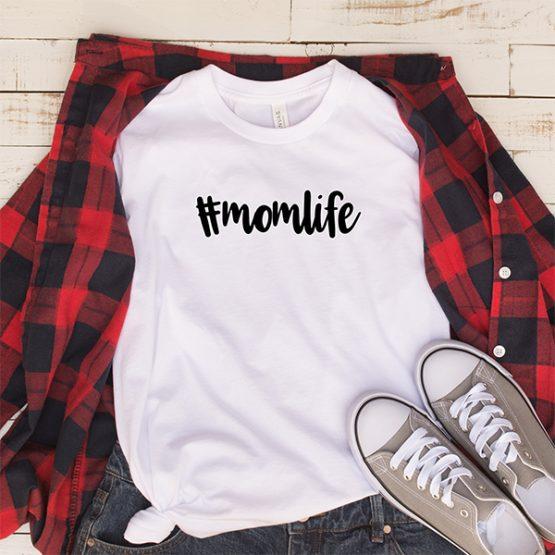 T-Shirt Hashtag Momlife Mom Life by Clotee.com New Mom, Boy Mom, Cool Mom