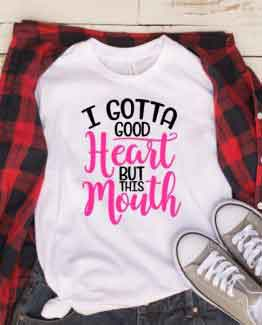 T-Shirt Mom Life I Got a Good Heart & Mouth by Clotee.com Mom Life, Funny Mom, Best Mom