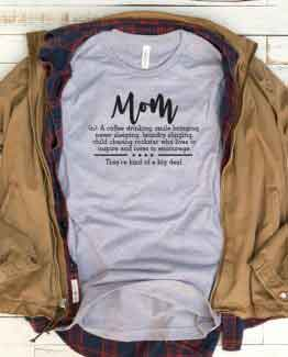 T-Shirt Mom Definition Mom Life by Clotee.com New Mom, Boy Mom, Cool Mom