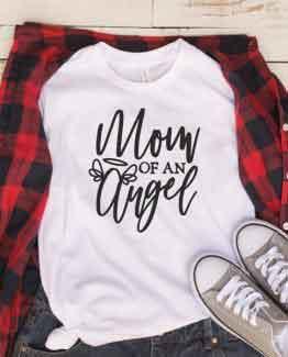 T-Shirt Mom Of An Angel Mom Life
