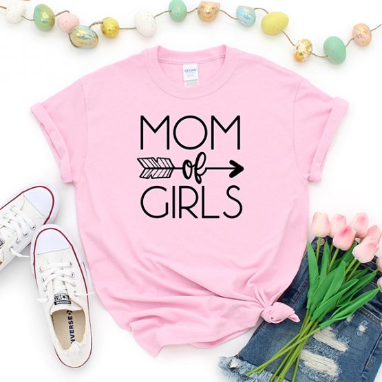 T-Shirt Mom Of Girls Mom Life