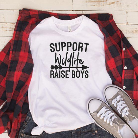 T-Shirt Support Wildlife Raise Boys Mom Life by Clotee.com Mom Life, Funny Mom, Best Mom
