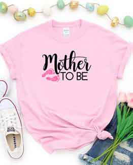 T-Shirt Mother To Be Mom Life